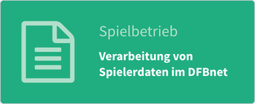 Spielbetrieb: Verarbeitung von Spielerdaten im DFBnet